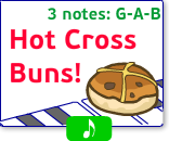 Practice the G-A-B notes with Hot Cross Buns and get points!